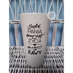 "Kubek duży latte z nadrukiem ""Bądź panią..."""