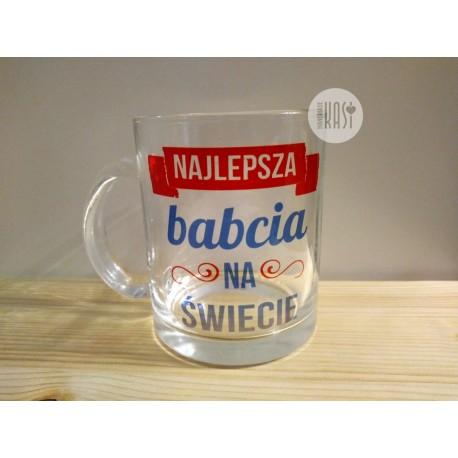 """Kubek szklany z nadrukiem """"Najlepsza Babcia"""" 3"""